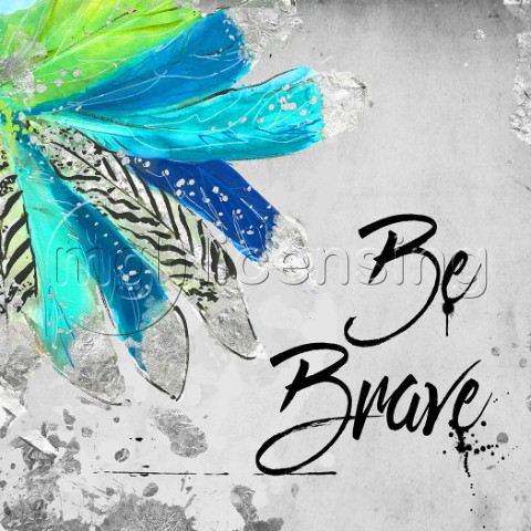Be Brave Blue Feathers