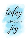 Choose joy typography quote